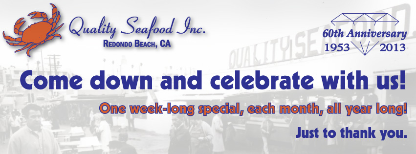 Quality Seafood's 60th Anniversary